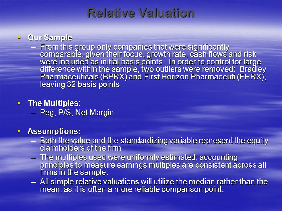 Relative Valuation Our Sample