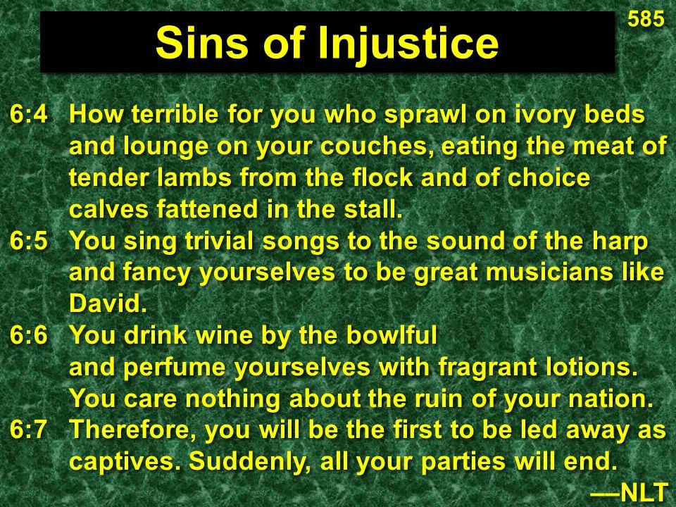 585 Sins of Injustice.