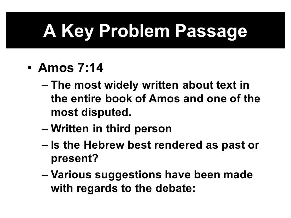 A Key Problem Passage Amos 7:14