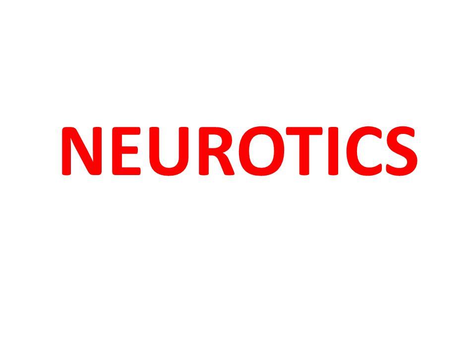 NEUROTICS