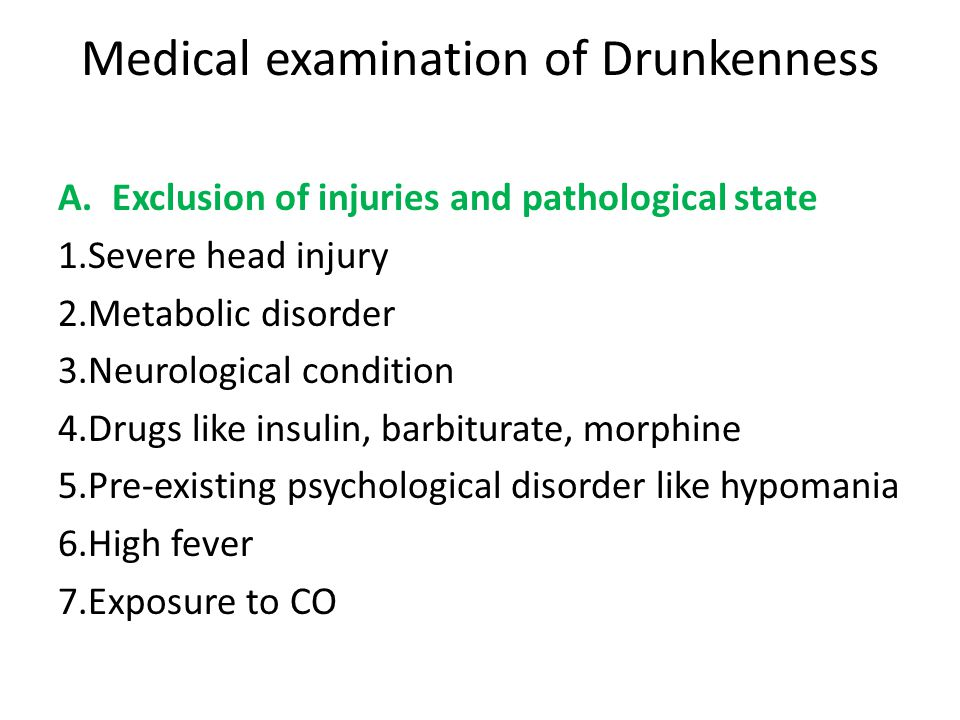Medical examination of Drunkenness