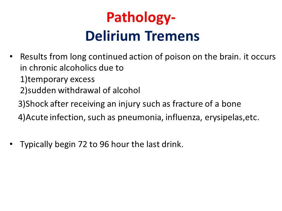 Pathology- Delirium Tremens