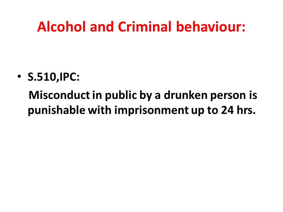 Alcohol and Criminal behaviour: