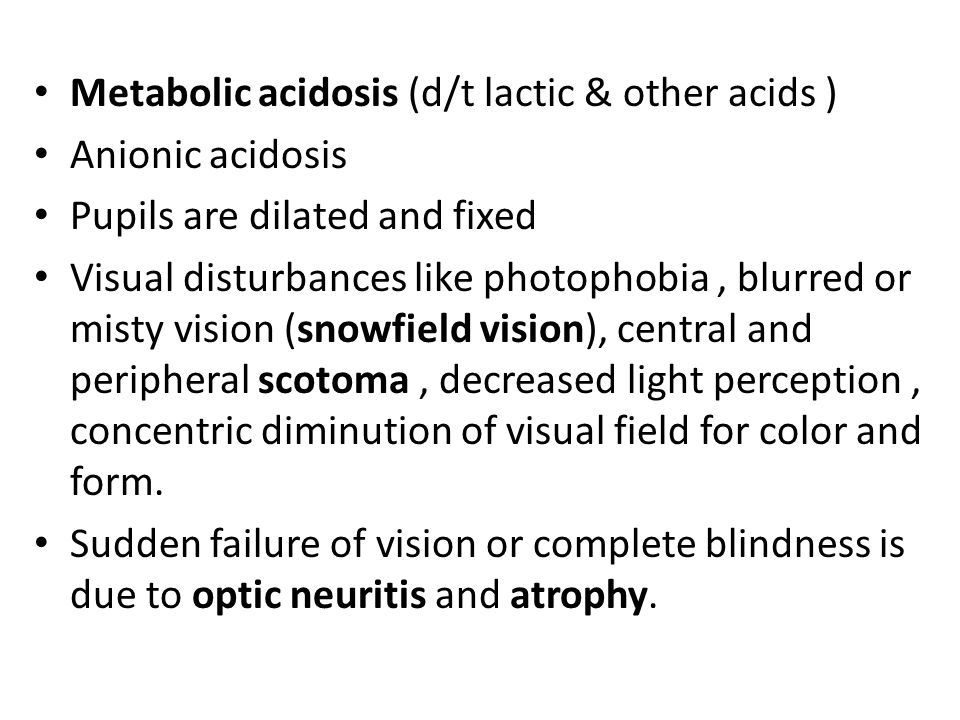 Metabolic acidosis (d/t lactic & other acids )