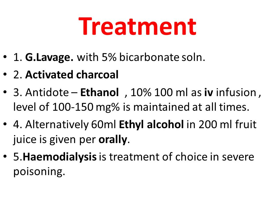 Treatment 1. G.Lavage. with 5% bicarbonate soln. 2. Activated charcoal