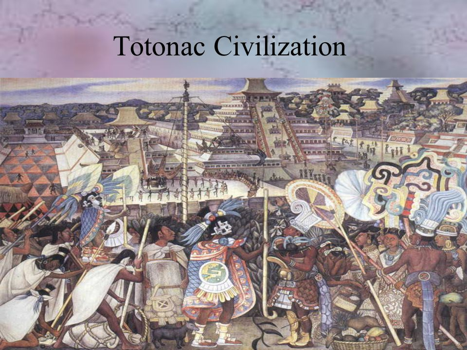 Totonac Civilization