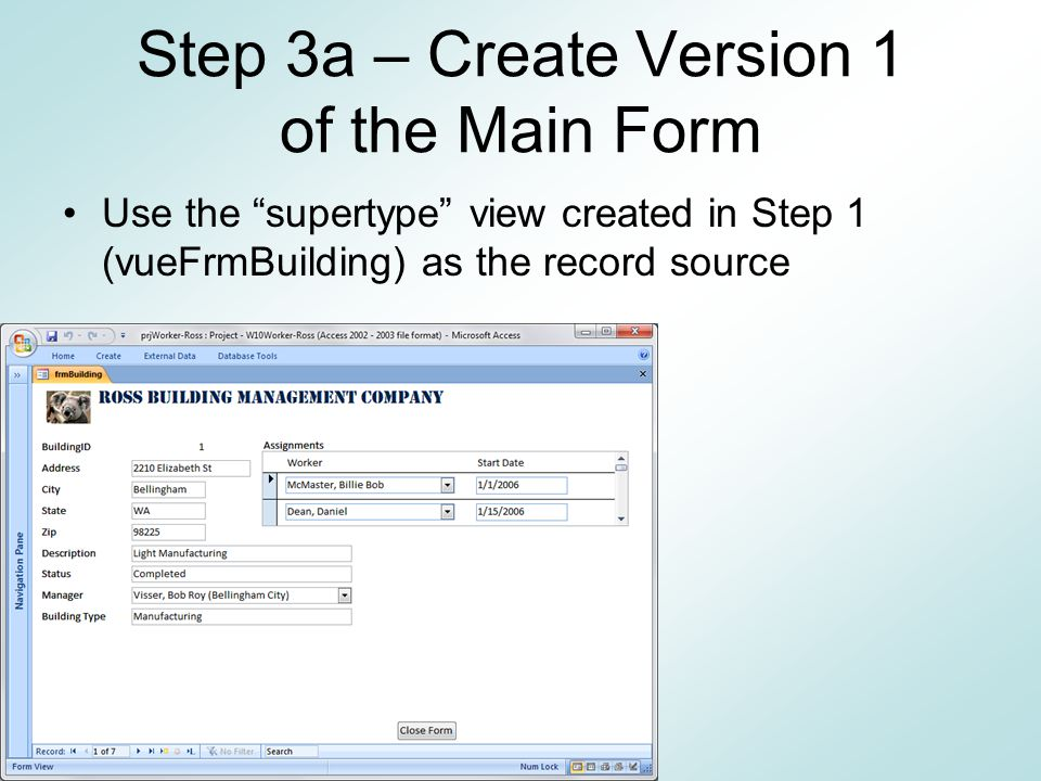 Step 3a – Create Version 1 of the Main Form