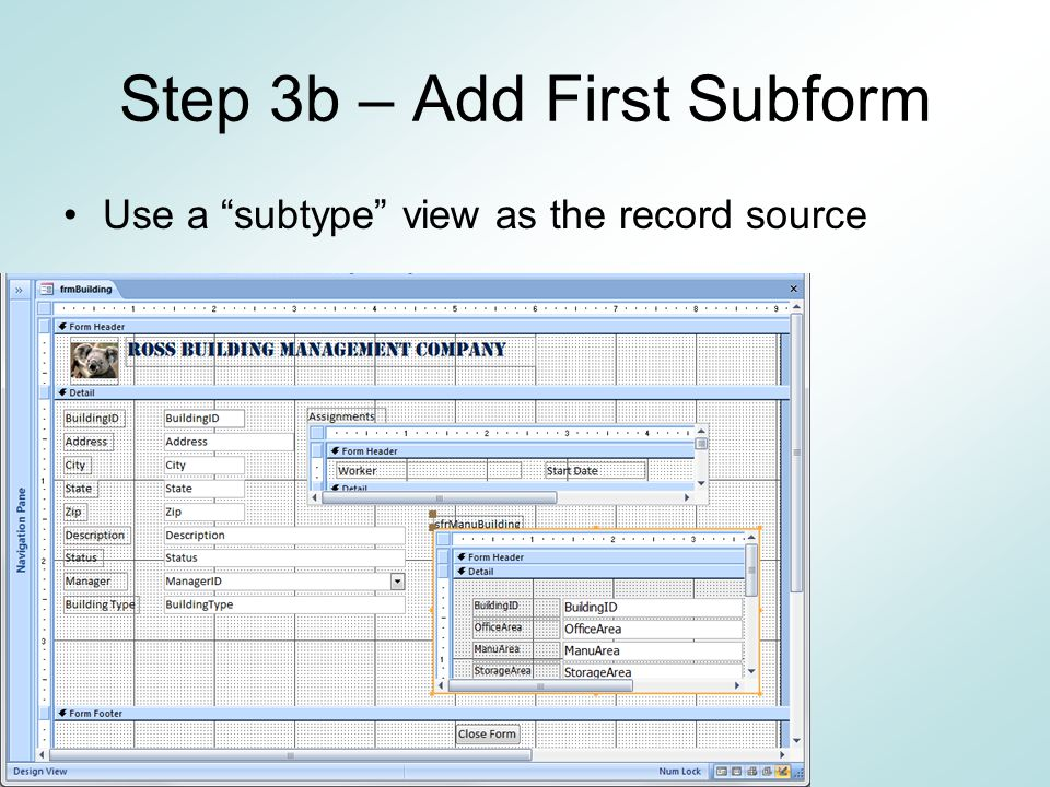 Step 3b – Add First Subform