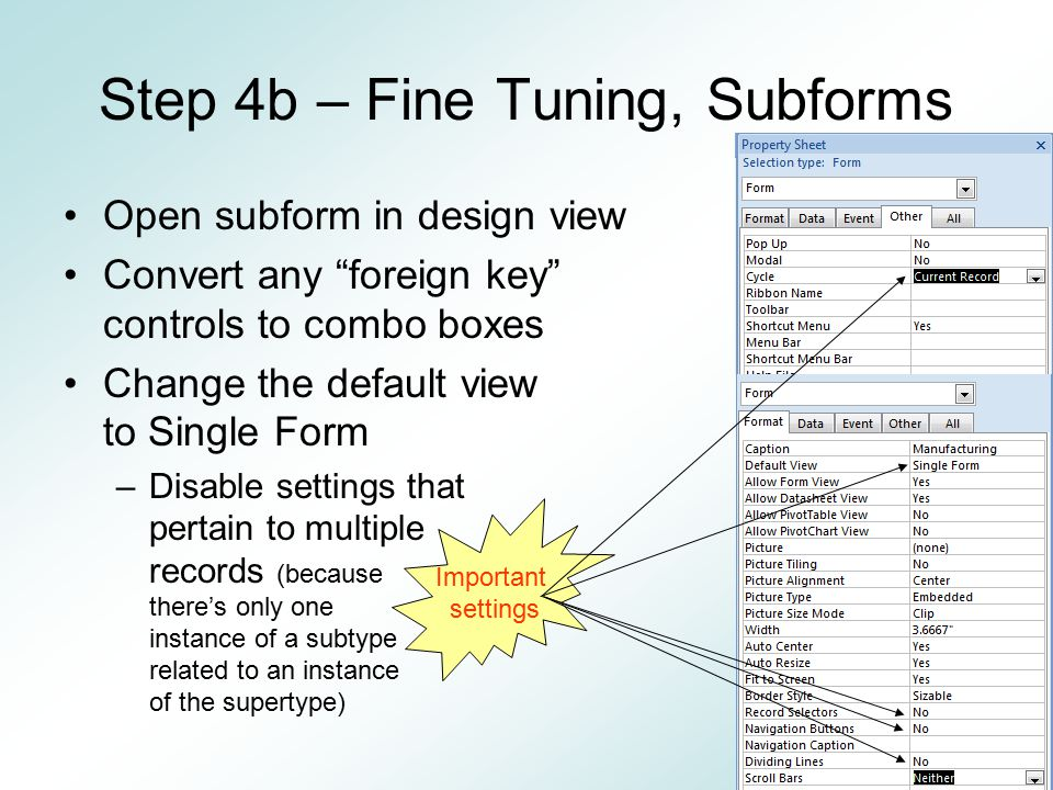 Step 4b – Fine Tuning, Subforms