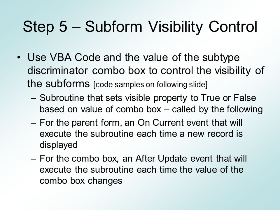 Step 5 – Subform Visibility Control