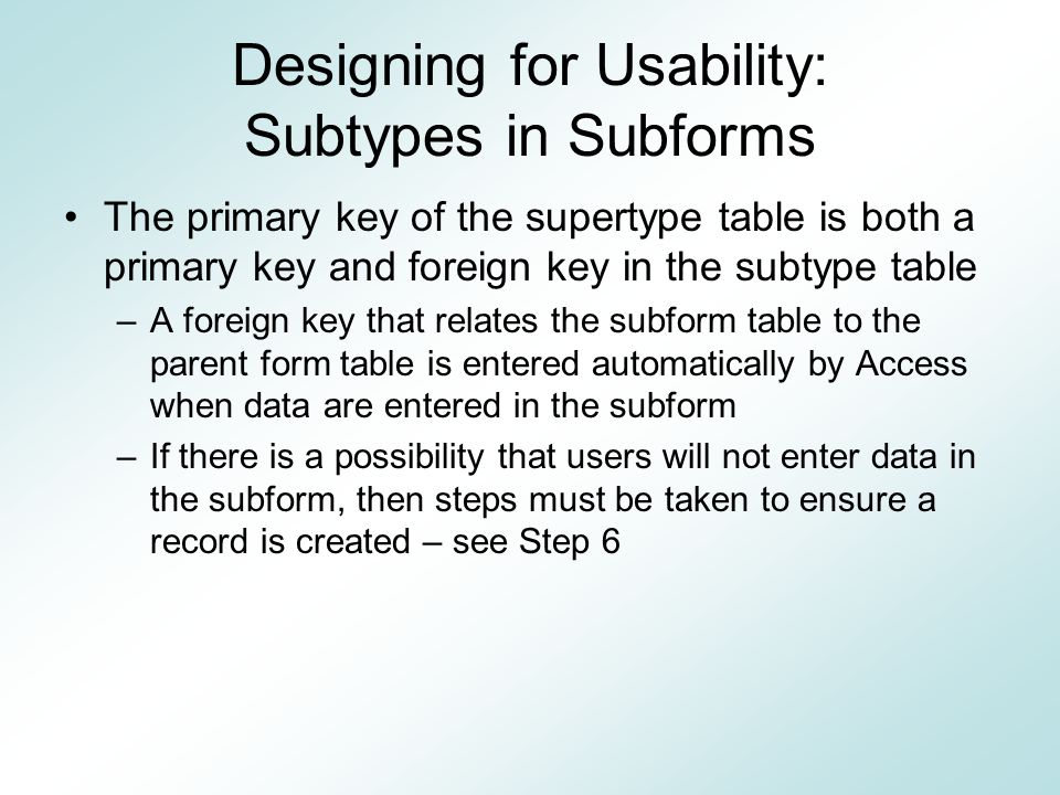 Designing for Usability: Subtypes in Subforms