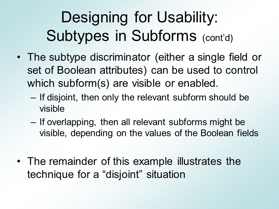 Designing for Usability: Subtypes in Subforms (cont'd)