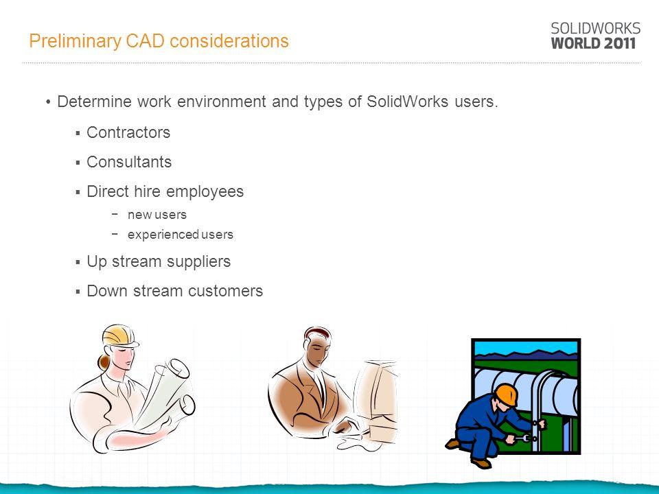 Preliminary CAD considerations