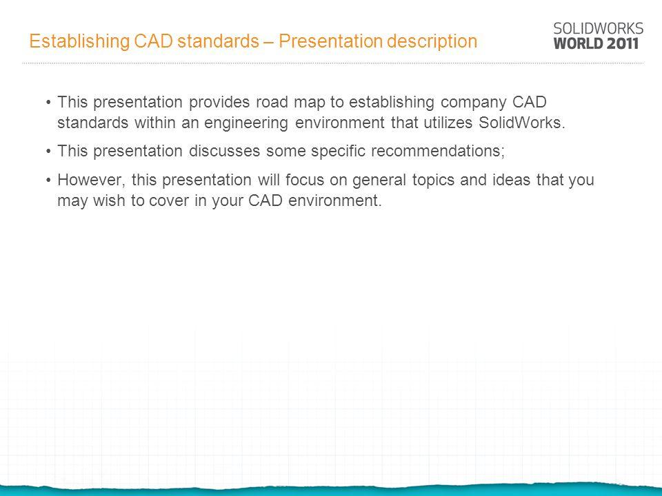 Establishing CAD standards – Presentation description