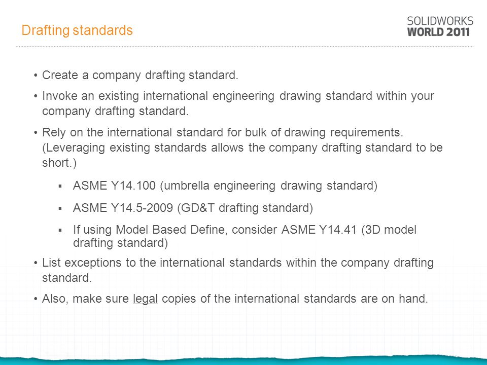 Drafting standards Create a company drafting standard.