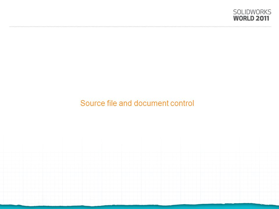 Source file and document control