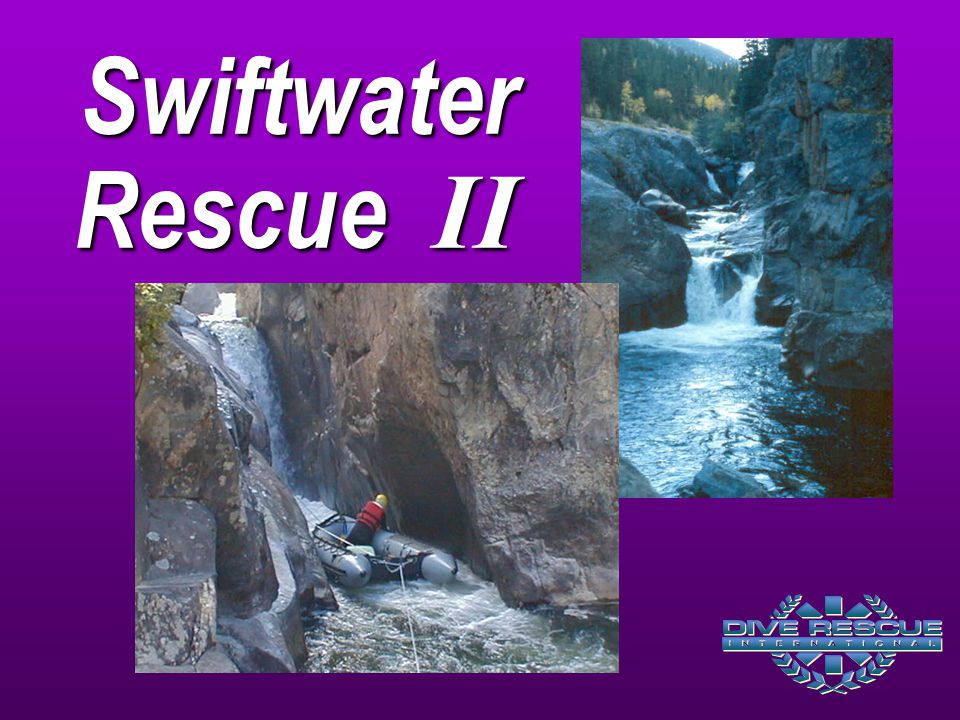Swiftwater Rescue II