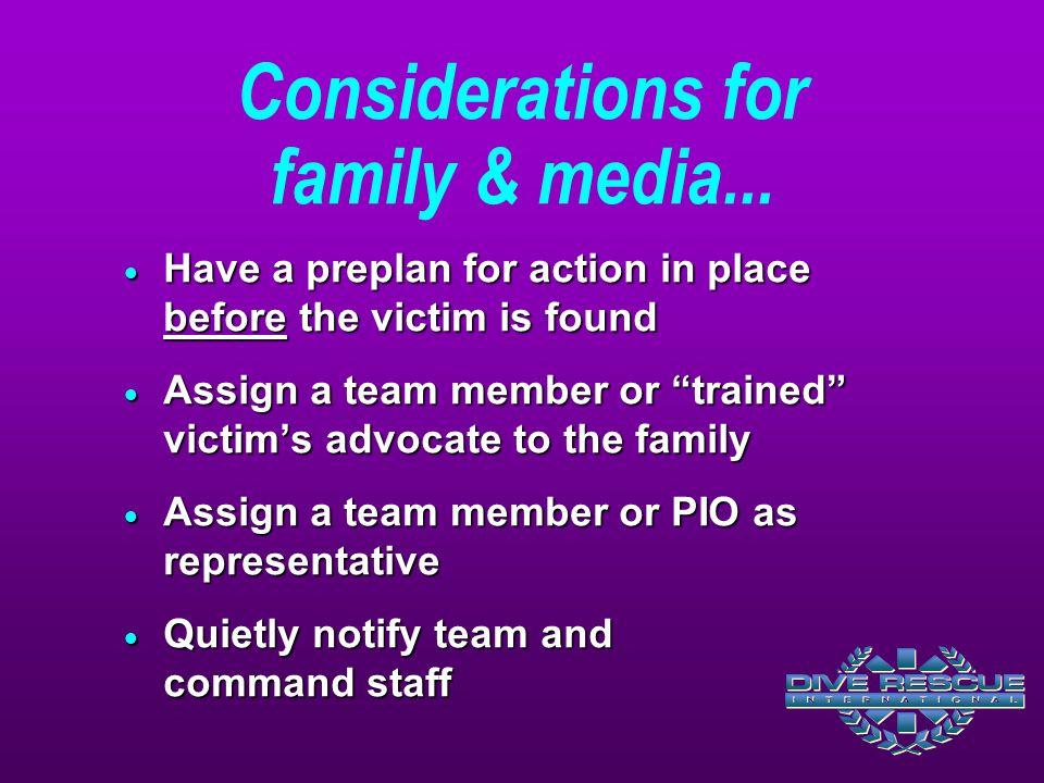Considerations for family & media...