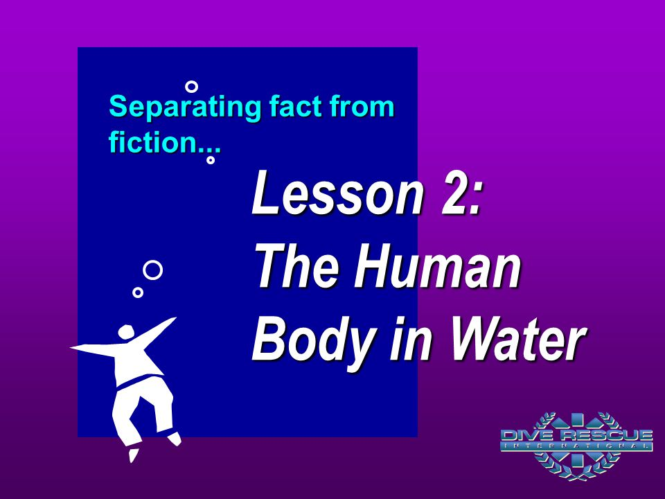 Lesson 2: The Human Body in Water
