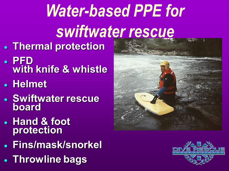 Water-based PPE for swiftwater rescue