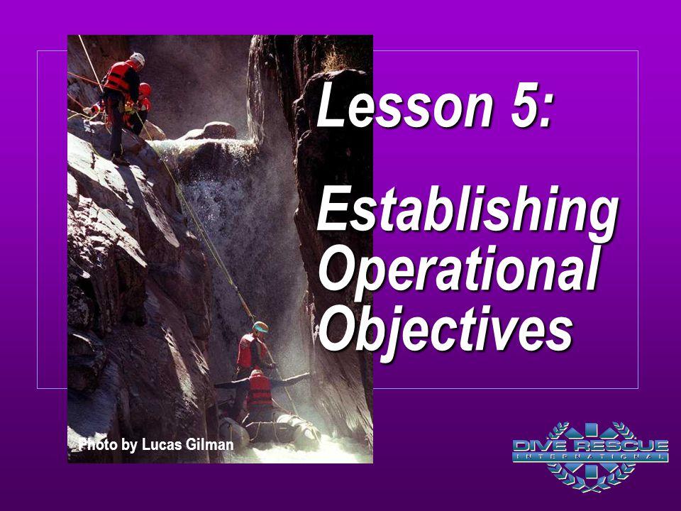 Lesson 5: Establishing Operational Objectives