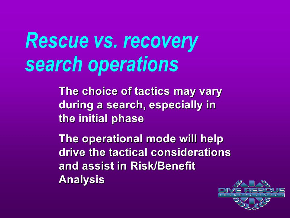 Rescue vs. recovery search operations