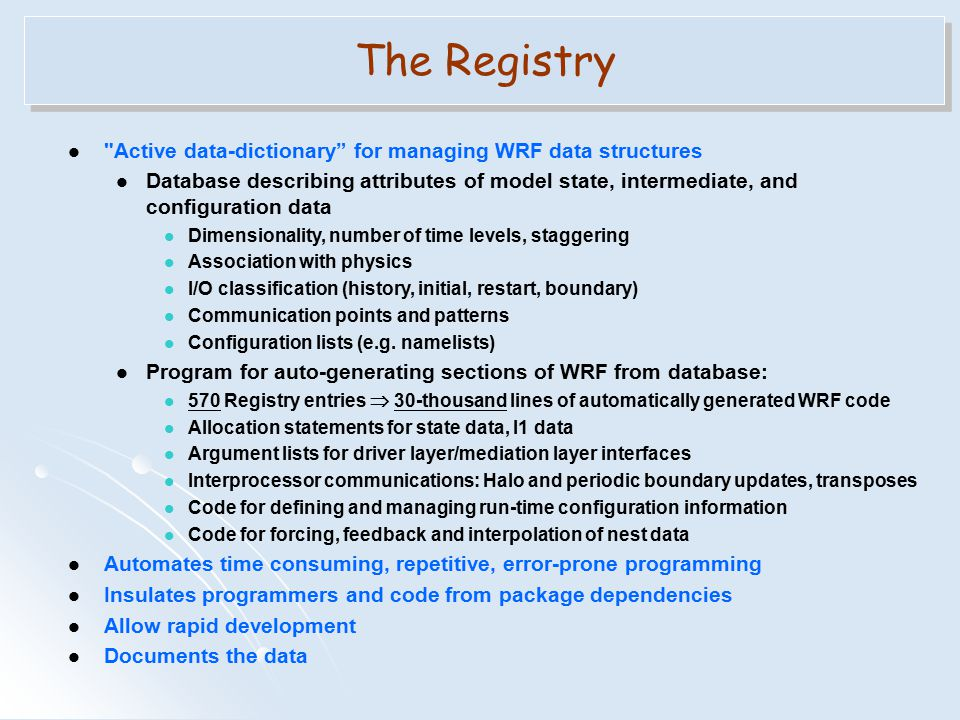 The Registry Active data-dictionary for managing WRF data structures