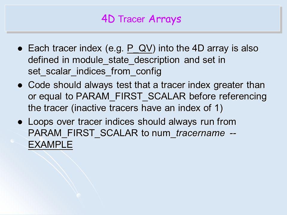 4D Tracer Arrays