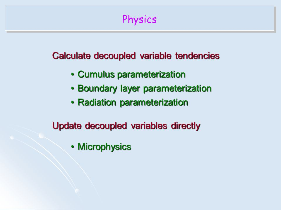 Physics Calculate decoupled variable tendencies
