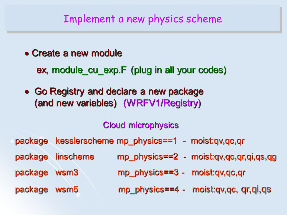 Implement a new physics scheme