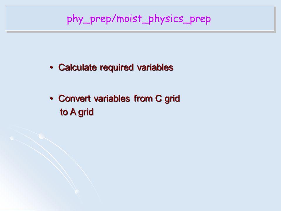 phy_prep/moist_physics_prep