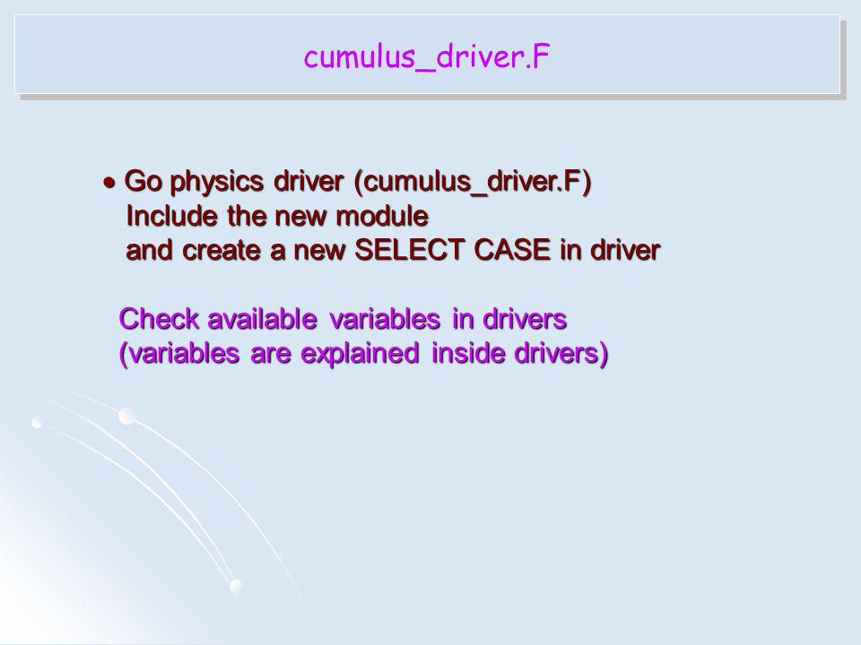 cumulus_driver.F Go physics driver (cumulus_driver.F)