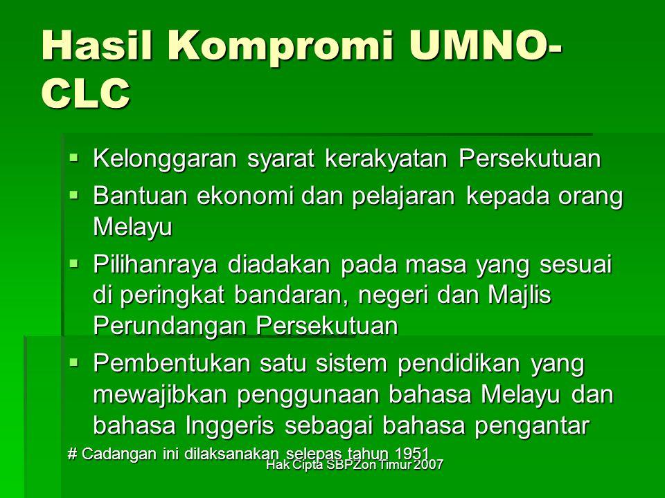 Hasil Kompromi UMNO-CLC