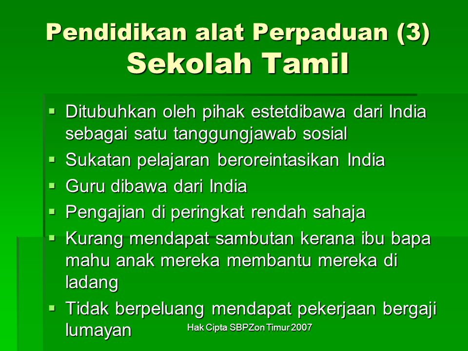 Pendidikan alat Perpaduan (3) Sekolah Tamil