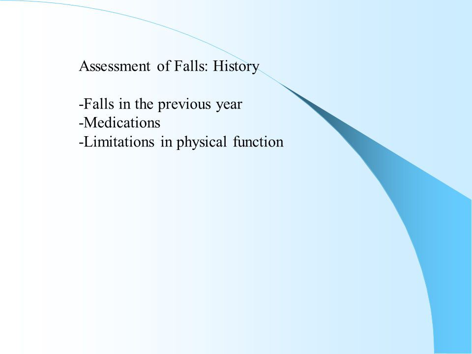 Assessment of Falls: History