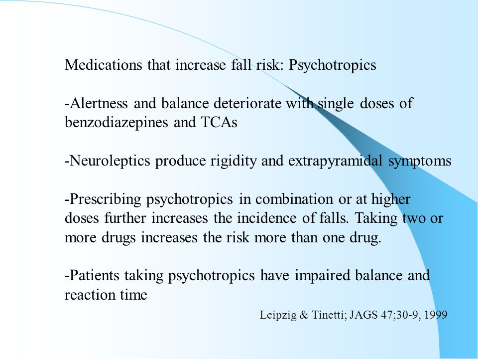 Medications that increase fall risk: Psychotropics