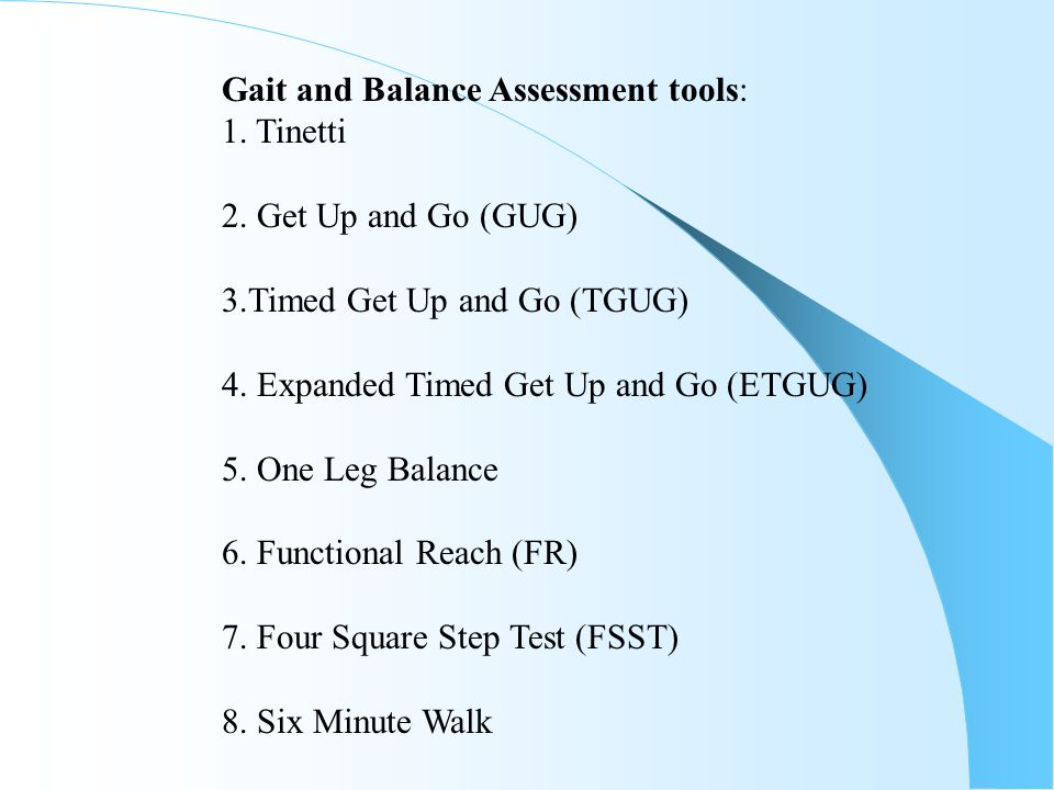 Gait and Balance Assessment tools: