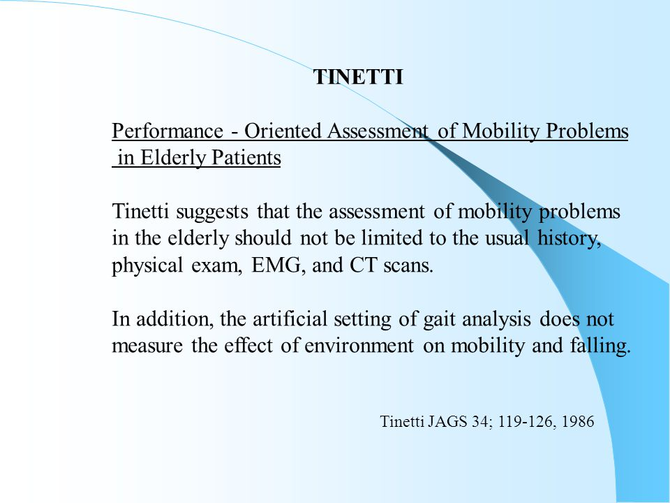 Performance - Oriented Assessment of Mobility Problems