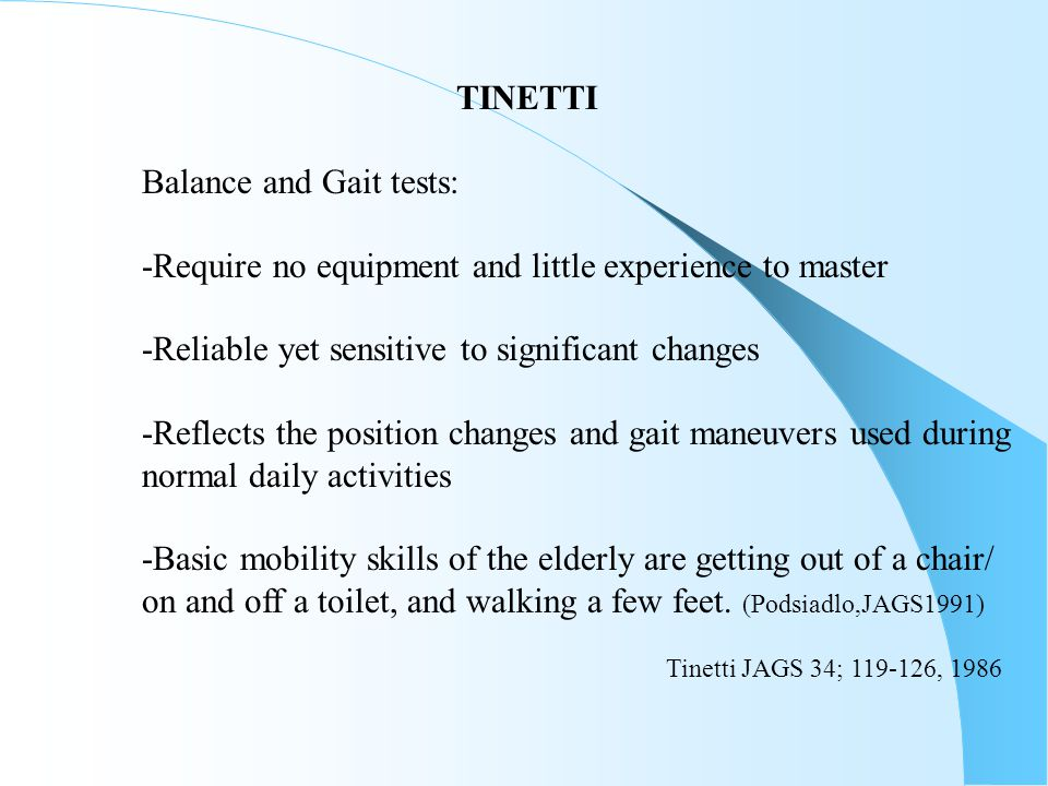 Balance and Gait tests: