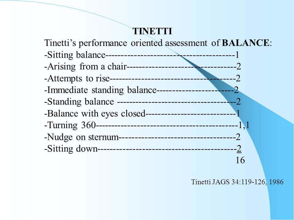 Tinetti's performance oriented assessment of BALANCE: