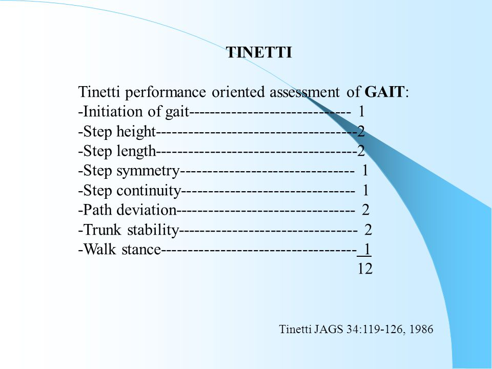 TINETTI Tinetti performance oriented assessment of GAIT: -Initiation of gait------------------------------ 1.