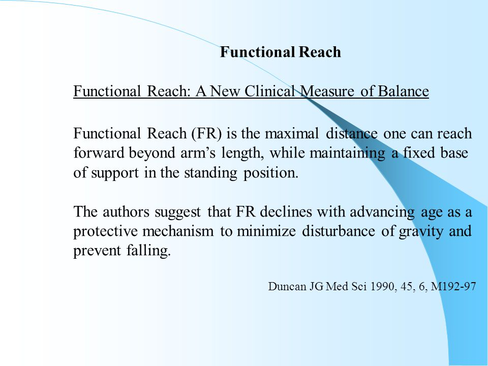 Functional Reach: A New Clinical Measure of Balance