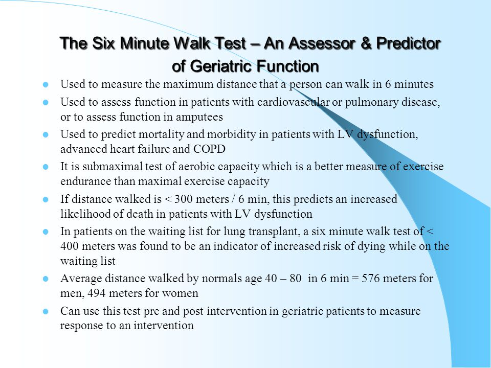 The Six Minute Walk Test – An Assessor & Predictor of Geriatric Function