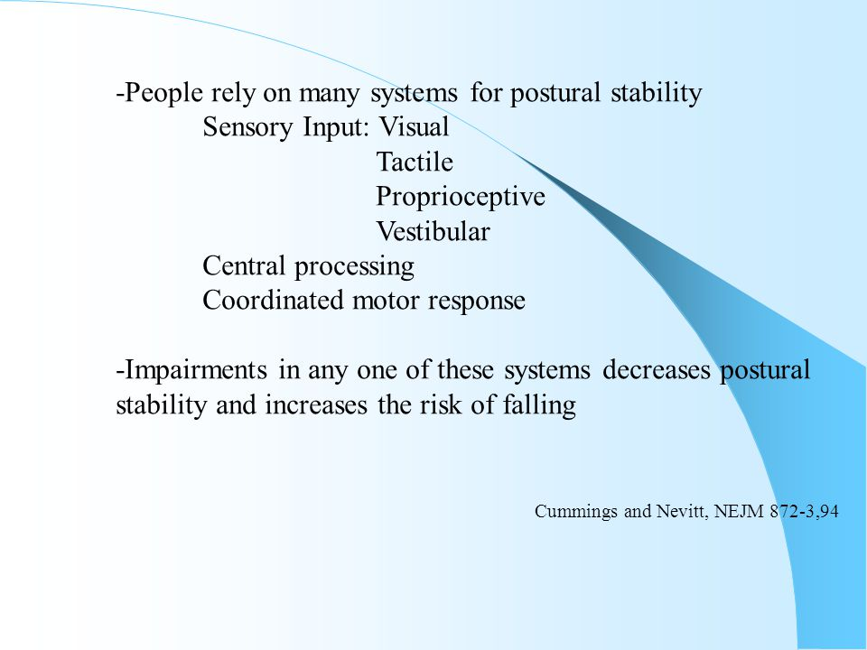 -People rely on many systems for postural stability