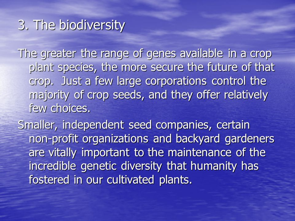 3. The biodiversity
