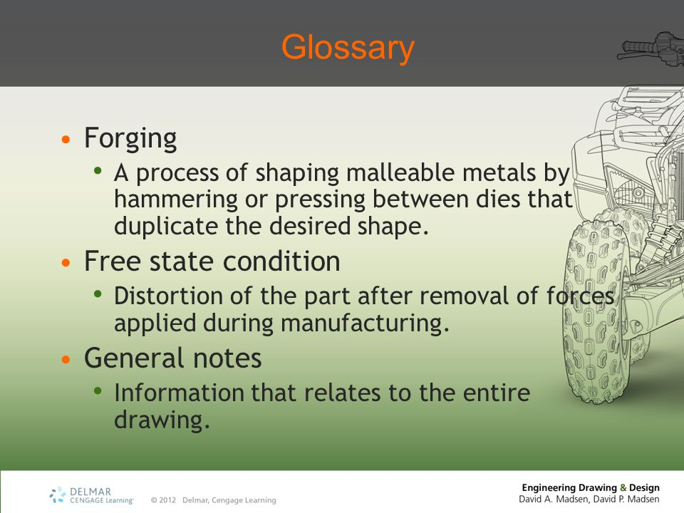 Glossary Forging Free state condition General notes