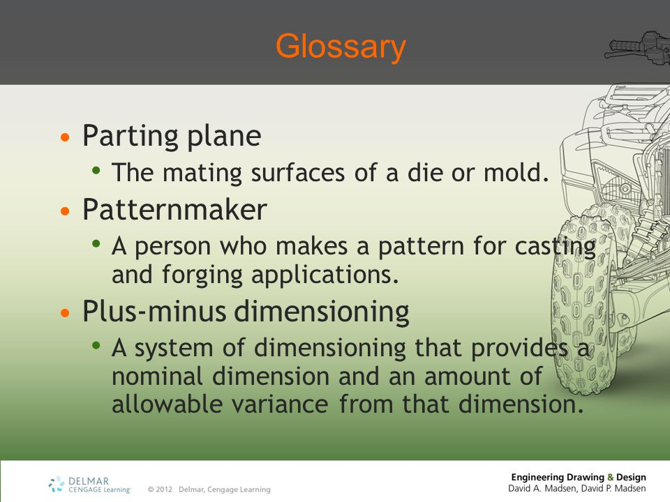Glossary Parting plane Patternmaker Plus-minus dimensioning