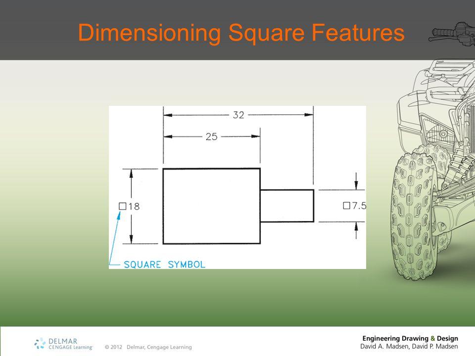 Dimensioning Square Features