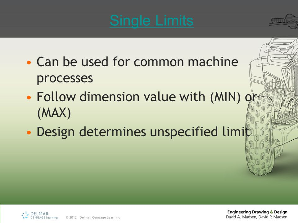 Single Limits Can be used for common machine processes