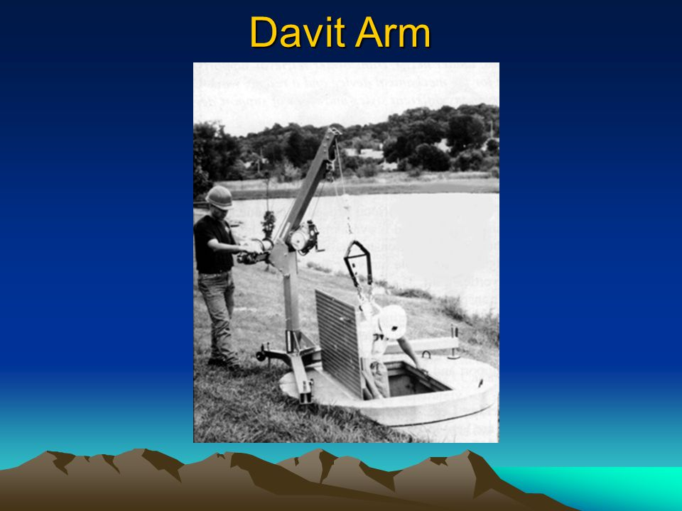 Davit Arm The next four slides show different types of retrieval systems